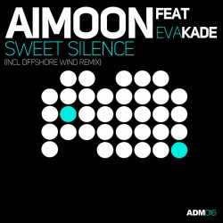 Aimoon feat Eva Kade - Sweet Silence